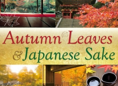 Autumn Leaves and Japanese Sake October 2018 (Flight from Vancouver Included)